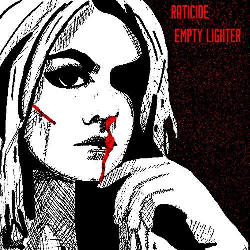Empty Lighter [Explicit]
