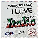Ricchi E Poveri / Umberto Tozzi / Al Bano: Marek Sierocki Przedstawia: I Love Italia [2CD]