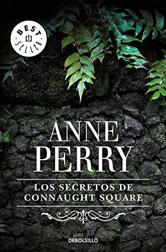 Los secretos de Connaught Square (Inspector Thomas Pitt 23) por Anne Perry