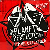 We Are Planet Perfecto Volume 4