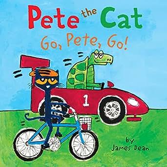 pete the cat go pete go ebook james dean amazon co