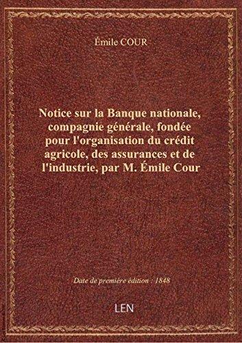 notice-sur-la-banque-nationale-compagnie-generale-fondee-pour-lorganisation-du-credit-agricole-d