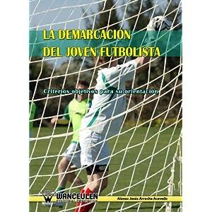 La Demarcación Del Joven Futbolista