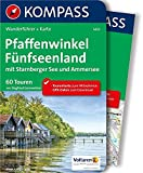 Pfaffenwinkel, Fünfseenland, Starnberger See, Ammersee: Wanderführer mit Extra-Tourenkarte 1:60.000, 60 Touren, GPX-Daten zum Downloaden: Wandelgids ... (KOMPASS-Wanderführer, Band 5433)