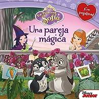 La Princesa Sofía. Una pareja mágica: Cuento con pegatinas par  Disney