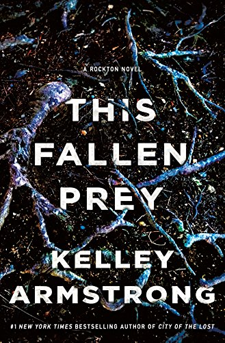 This Fallen Prey: A Rockton Novel (Casey Duncan Novels Book 3) (English Edition)
