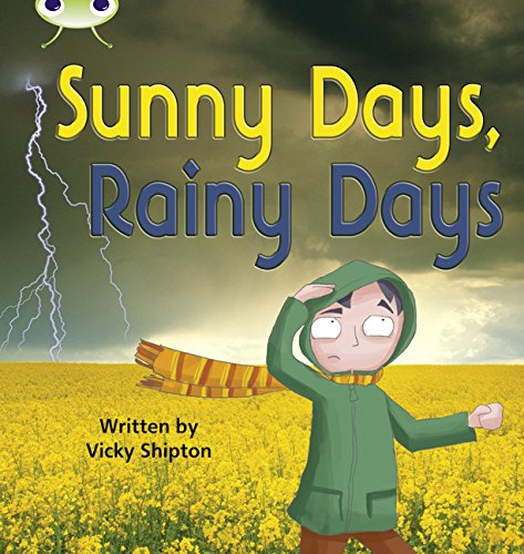 Sunny Days, Rainy Days: Bug Club Phonics Bug Non-fiction Set 15 Sunny Days, Rainy Days Non-Fiction Set 15