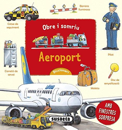 Aeroport (Obre i somriu) por Susaeta Ediciones S A