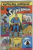 Superman especial Navidad: cual fue el destino del hombre de acero