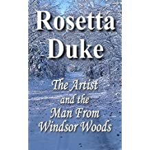 The Artist And The Man From Windsor Woods (English Edition)