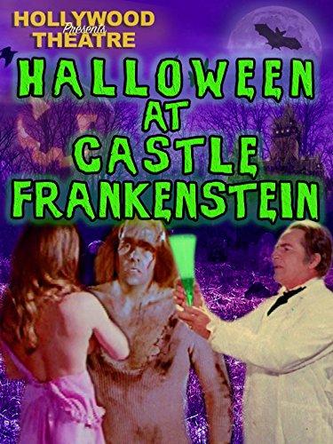 Hollywood Theatre: Halloween at Castle Frankenstein [OV]