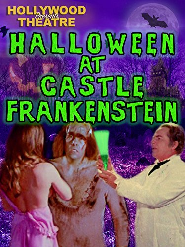 Hollywood Theatre: Halloween at Castle Frankenstein [OV] (An Halloween Hollywood)