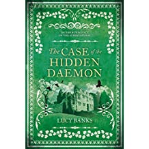 The Case of the Hidden Daemon (Dr Ribero's Agency of the Supernatural)