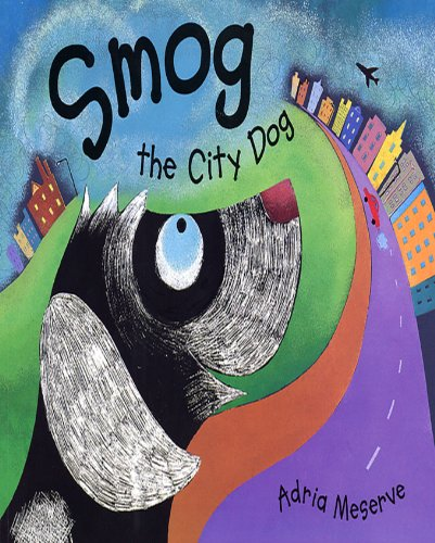 Smog the City Dog (3 Smog City)