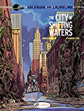 Valerian (english version) - volume 01 - The City of Shifting Waters