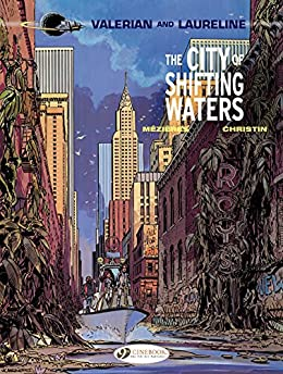 Valerian & Laureline - Volume 1 - The City of Shifting Waters: 01