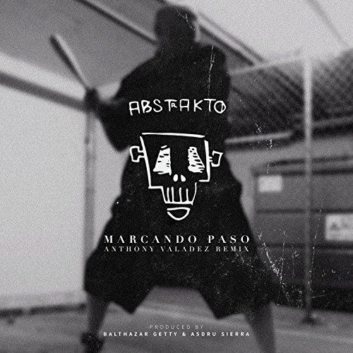 Marcando Paso (Anthony Valadez Remex)