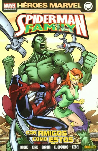 Spiderman Family, Con amigos como estos