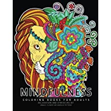 Mindfulness Coloring Book for Adults: Relaxing Coloring pages For Grownups Flower,Animal and Mandala