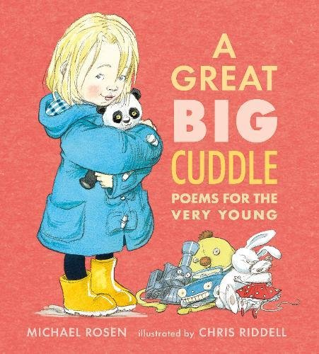 A Great Big Cuddle: Poems for the Very Young por Michael Rosen