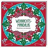 Weihnachts-Mandalas: Wunderbares zum Ausmalen (Malprodukte für Erwachsene)