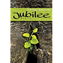 The Jubilee Bible: From the Scriptures of the Reformation (English Edition)