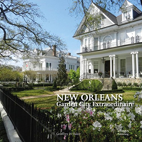 New Orleans : Garden City Extraordinaire