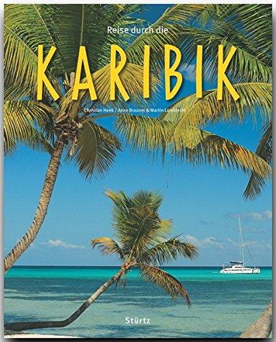 Reise durch die KARIBIK - Ein Bildband mit über 190 Bildern auf 140 Seiten - STÜRTZ Verlag