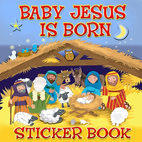 Baby Jesus Is Born Sticker Book (Sticker Books) por Karen Williamson