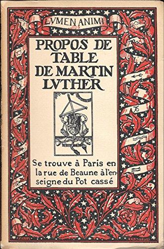 Propos de Table de Martin Luther (livre premier) par Martin Luther