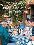 Landküche Toskana: Eine geschmackvolle Koch-Reise durch die toskanische Regionalküche mit von Antipasti bis Dolci, 85 Originalrezepte und regionaltypischen Tipps - Cornelia Trischberger