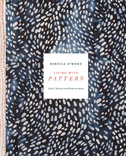 Living with Pattern: Color, Texture, and Print at Home (English - Women's Space Kostüm