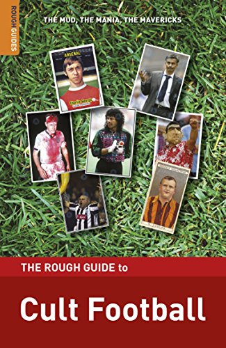 The Rough Guide to Cult Football (Rough Guides Reference) (English Edition) -