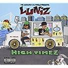 High Times by Luniz (2015-05-04)