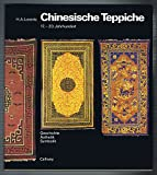 Chinesische Teppiche. 17. - 20. Jahrhundert - Hans Achim Lorentz
