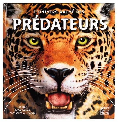 L'univers animé des prédateurs par Pat Jacobs