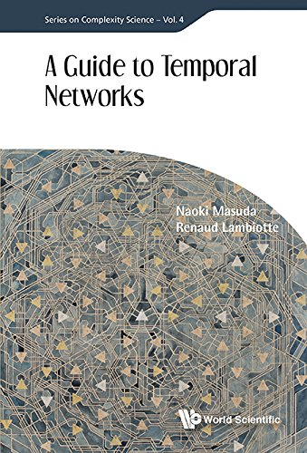 a-guide-to-temporal-networks-series-on-complexity-science