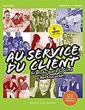 Au Service du Client. Francés para Cocina y Restauración 4.ª edición