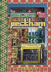 Persia in Peckham: Recipes from Persepolis