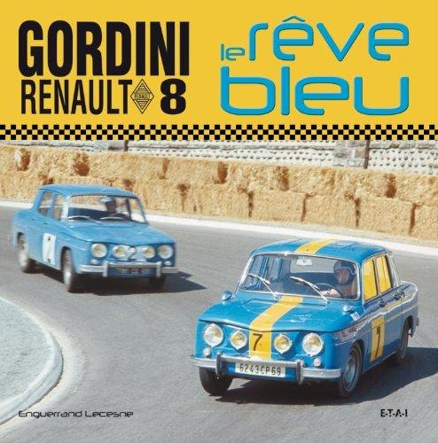 Renault 8 Gordini : Le rêve bleu par Enguerrand Lecesne
