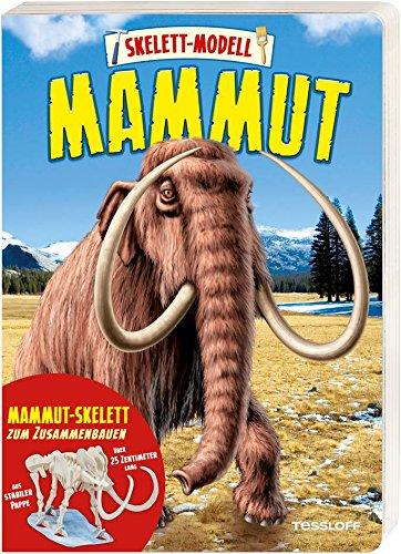 Skelett-Modell Mammut: Erlebnisbuch mit über 25 Zentimeter langem Modell zum Zusammenbauen! - Evolution Kinder Buch über