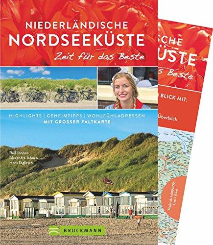 Niederlande und Nordseeküste Reiseführer: Zeit für das Beste. Ein Holland-Reiseführer mit vielen Highlights, Geheimtipps und Wohlfühladressen für Familien mit Kindern. Mit Karte zum Herausnehmen.