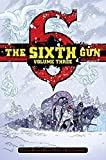The Sixth Gun Deluxe Edition Volume 3 Hardcover by Cullen Bunn (2015-11-17)