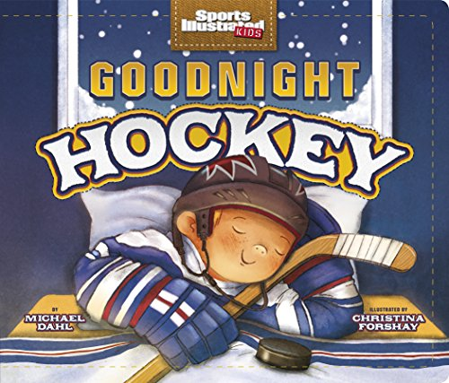 goodnight-hockey-capstone-young-readers-sports-illustrated-kids-bedtime-books