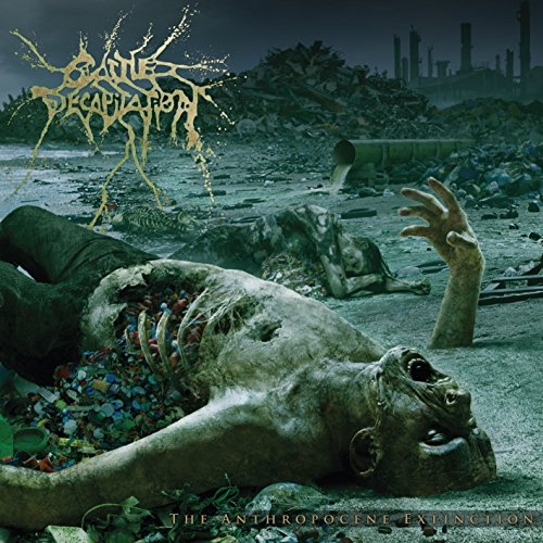 Cattle Decapitation: The Anthropocene Extinction (Audio CD)