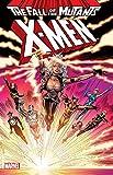 Image de X-Men: Fall of the Mutants Vol. 1