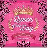 Queen of the Day - Mein Junggesellinnenabschied: Das Erinnerungsalbum -