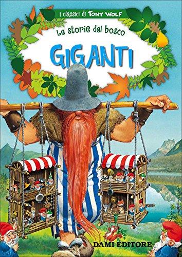 Giganti. Le storie del bosco