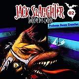 Jack Slaughter - Tochter des Lichts / Professor Dooms Erwachen - Devon Richter, Nikola Frey