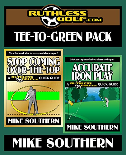 The RuthlessGolf.com Tee-to-Green Pack (English Edition) -